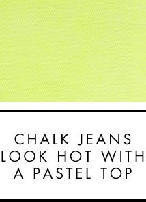 Chalk jeans look hot with a pastel top